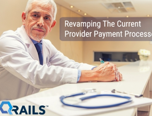 The Healthcare Provider Payment System Needs Revamped…NOW